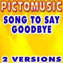 Pictomusic - Song to say goodbye (karaoke version) (originally performed by placebo)