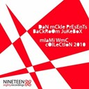Aspin / Chris Fraser / D-Soulz / Dan Castro / Dan Mckie / Jolly / Orbital / Pb / Thee-O / Tim Andresen / Yostek - Backroom jukebox - miami wmc collection 2010 (dan mckie presents)