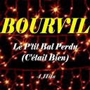 Bourvil - Le p'tit bal perdu (c'était bien) (4 hits)