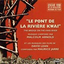Arnold Malcolm / Keneth J Alford / Maurice Jarre - Le pont de la rivière kwaï - the bridge on the river kwai (david lean's original motion picture soundtrack)