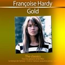 Fran&ccedil;oise Hardy - Gold: the classics