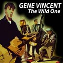 Gene Vincent - The wild one