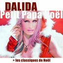 Dalida - Petit papa no&euml;l (les classiques de no&euml;l) (mastering 2012)