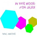 Nina Simone - In the mood for jazz