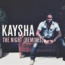 Kaysha - The night (remixes)