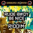 Captain Sinbad / Mr Vegas / Tarrus Riley / Yami Bolo - Rude bwoy be nice riddim
