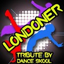 Dance Skool - Londoner - a tribute to chip, professor green, wretch 32 and loick essien