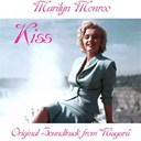 Marilyn Monroe - Kiss (from &quot;niagara&quot;)