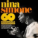 Nina Simone - 60 essentials remastered (love me or leave me, my baby just cares for me, i loves you porgy, and greatest hits)