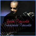 Astor Piazzolla - Astor piazzolla interpreta piazzolla