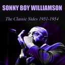 Sonny Boy Williamson - Sonny boy williamson : the classic sides 1951-1954