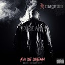 H Magnum - Fin de dream (avant gotham city)