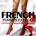 Brigitte Bardot / Dalida / Françoise Hardy / Juliette Gréco / Petula Clark / Sheila / Sylvie Vartan / Édith Piaf - French femmes fatales, vol. 2 (20 love songs)