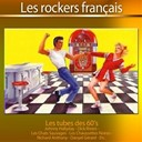 Billy Bridge / Dany Logan / Danyel Gérard / Dick Rivers / Johnny Hallyday / Les Blousons Noirs / Les Chats Sauvages / Les Chaussettes Noires / Les Missiles / Les Pirates / Lucky Blondo / Maurice Chevalier / Richard Anthony - Les rockers français (40 tubes rock'n'roll)