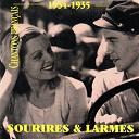 Alibert / Berthe Sylva / Fréhel / Jean Tranchant / Lys Gauty / Maurice Chevalier / Ray Ventura / Suzanne Dehelly / Tino Rossi - Chantons français : sourires et larmes (1934-1935)
