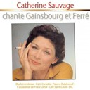 Catherine Sauvage - Catherine sauvage chante gainsbourg et ferré
