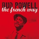 Bud Powell - The french way