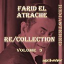Farid El Atrache - Re/collection, vol. 3 (remastered)