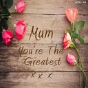 It's A Cover Up - Mum you're the greatest, vol. 4