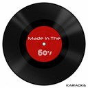 Sing Karaoke Sing - Made in the 60's - karaoke