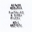 No&euml;l Akchot&eacute; - Fantasias and other pieces, vol. 1