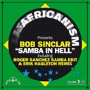 Africanism / Bob Sinclar - Samba in hell