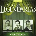 Giuseppe Di Stefano / Luis Mariano / Mario Lanza - Voces legendarias (l&iacute;ricos)