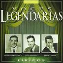 Giuseppe Di Stefano / Luis Mariano / Mario Lanza - Voces legendarias (líricos)