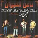 Nass El Ghiwan - Assallama