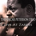 Oscar Peterson - The oscar peterson trio: live at zardis