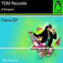 A Surgeon - Flava ep (feat. stevee bee)