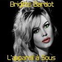 Brigitte Bardot - L'appareil &agrave; sous
