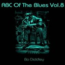 Bo Diddley - Abc of the blues, vol. 8