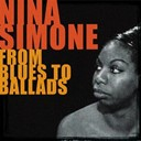 Nina Simone - Nina simone from blues to ballads