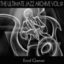 Erroll Garner - The ultimate jazz archive, vol. 19
