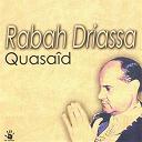 Rabah Driassa - Quasaîd