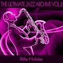 Billie Holiday - The ultimate jazz archive, vol. 2