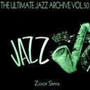 Zoot Sims - The ultimate jazz archive, vol. 50