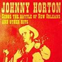 Johnny Horton - Johnny horton sings the battle of new orleans and other hits