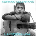 Adriano Celentano - La mezza luna