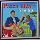 Sandra - Pazza idea, vol. 2