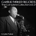 Charlie Parker - Charlie parker records: the complete collection, vol. 21 (feat. sara vaughan)