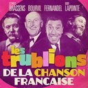 Boby Lapointe / Bourvil / Fernandel.... / Georges Brassens / Jerry Mengo - Les trublions de la chanson fran&ccedil;aise (remastered)