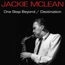 Jackie Mc Lean - One step beyond / destination...out!