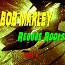 Bob Marley - Reggae roots, vol. 1