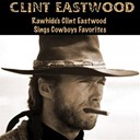 Clint Eastwood - Rawhide's clint eastwood sings cowboys favorites