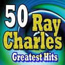 Ray Charles - 50 ray charles greatest hits