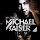Michael Kaiser - Happiness