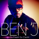 Ben J - So fresh so clean