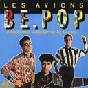Les Avions - Be.pop (version maxi)